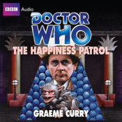 Doctor Who: The Happiness Patrol (Unabridged) audiobook download