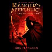 Ranger's Apprentice, Book 2: Burning Bridge (Unabridged) audiobook download