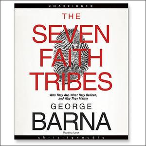 The-seven-faith-tribes-unabridged-audiobook