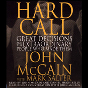 Hard Call: Great Decisions and the Extraordinary People Who Made Them audiobook download