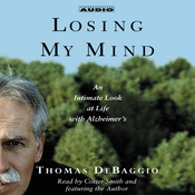 Losing my Mind: An Intimate Look at Life with Alzheimer's audiobook download
