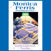 Embroidered Truths (Unabridged) audiobook download