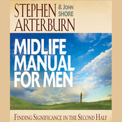 Midlife Manual for Men: Finding Significance in the Second Half (Unabridged) audiobook download