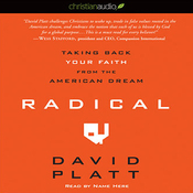 Radical: Taking Back Your Faith from the American Dream (Unabridged) audiobook download