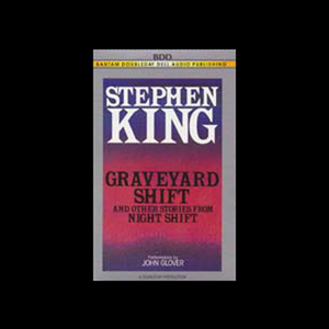 Graveyard-shift-and-other-stories-from-night-shift-unabridged-audiobook