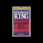 Graveyard Shift and Other Stories From Night Shift (Unabridged) audiobook download