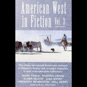 American West in Fiction, Volume 3 audiobook download