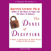 The Dance of Deception: A Guide to Authenticity and Truth Telling in Women's Relationships audiobook download