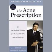 The Acne Prescription: The Perricone Program for Clear and Healthy Skin at Every Age audiobook download