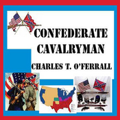 Confederate Cavalryman: Previously 40 Years of Active Service (Unabridged) audiobook download