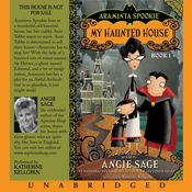 Araminta Spookie, Books 1 & 2: My Haunted House & The Sword in the Grotto (Unabridged) audiobook download