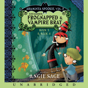 Araminta Spookie, Books 3 & 4: Frognapped & Vampire Brat (Unabridged) audiobook download