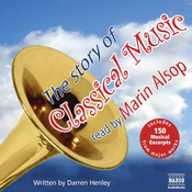 The Story of Classical Music (Unabridged) audiobook download