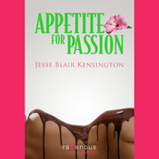Appetite for Passion (Unabridged) audiobook download