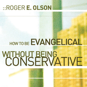 How to Be Evangelical without Being Conservative (Unabridged) audiobook download