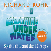 Breathing Under Water: Spirituality and the 12 Steps audiobook download