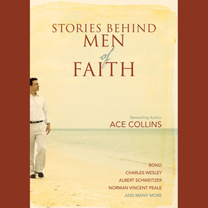 Stories-behind-men-of-faith-unabridged-audiobook