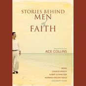 Stories Behind Men of Faith (Unabridged) audiobook download