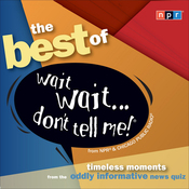 Best of Wait Wait . . . Don't Tell Me! (Unabridged) audiobook download