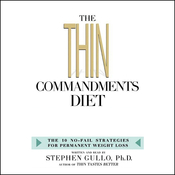 The Thin Commandments Diet: The 10 No-Fail Strategies for Permanent Weight Loss audiobook download