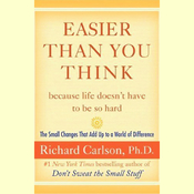 Easier Than You Think: The Small Changes That Add Up to a World of Difference (Unabridged) audiobook download