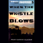 When the Whistle Blows (Unabridged) audiobook download