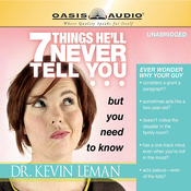 7 Things He'll Never Tell You but You Need to Know (Unabridged) audiobook download