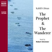 The Prophet & The Wanderer (Unabridged) audiobook download