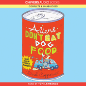 Aliens Don't Eat Dog Food (Unabridged) audiobook download