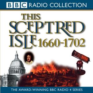 This-sceptred-isle-vol-5-restoration-glorious-revolution-1660-1702-unabridged-audiobook