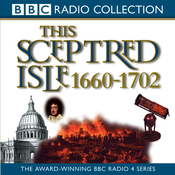 This Sceptred Isle Vol 5: Restoration & Glorious Revolution 1660-1702 (Unabridged) audiobook download