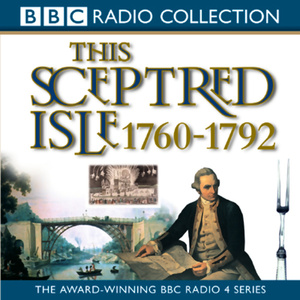 This-sceptred-isle-vol-7-the-age-of-revolutions-1760-1792-unabridged-audiobook
