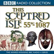 This Sceptred Isle, Volume 1: 55 BC-1087 Julius Caesar to William the Conqueror audiobook download