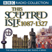 This Sceptred Isle, Volume 2: 1087-1327 The Making of the Nation audiobook download