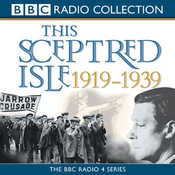 This Sceptred Isle: The Twentieth Century 1919-1939 audiobook download