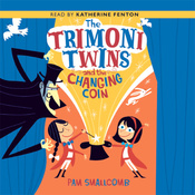 The Trimoni Twins and the Changing Coin (Unabridged) audiobook download