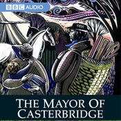 The Mayor of Casterbridge (Dramatised) audiobook download