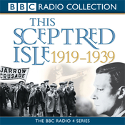 This Sceptred Isle: The Twentieth Century, Volume 2, 1919-1939 (Unabridged) audiobook download