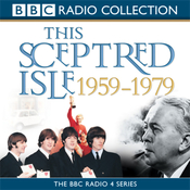 This Sceptred Isle: The Twentieth Century, Volume 4, 1959-1979 (Unabridged) audiobook download