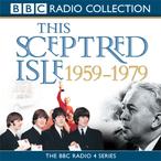 This-sceptred-isle-the-twentieth-century-volume-4-1959-1979-unabridged-audiobook