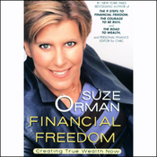 Financial Freedom: Creating True Wealth Now (Unabridged) audiobook download