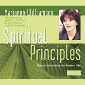 Spiritual Principles: Talks on Spirituality and Modern Life audiobook download