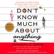 Don't Know Much About Anything: Everything You Need to Know About People, Places, Events, And More! audiobook download