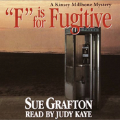 F is for Fugitive: A Kinsey Millhone Mystery audiobook download