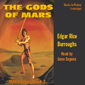 The Gods of Mars: Mars Series #2 (Unabridged) audiobook download