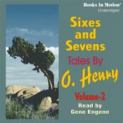 Sixes and Sevens, Volume II (Unabridged) audiobook download