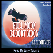 Full Moon - Bloody Moon: Chase Dagger (Unabridged) audiobook download