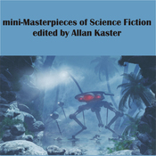 Mini-Masterpieces of Science Fiction (Unabridged) audiobook download