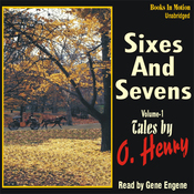 Sixes and Sevens, Volume I (Unabridged) audiobook download