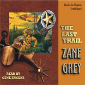 The Last Trail (Unabridged) audiobook download